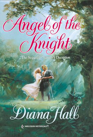 Angel Of The Knight (Mills & Boon Historical)