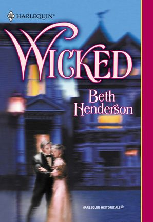 Wicked (Mills & Boon Historical)