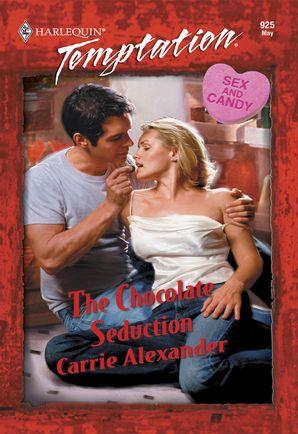 The Chocolate Seduction (Mills & Boon Temptation)