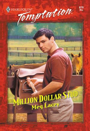 Million Dollar Stud (Mills & Boon Temptation) eBook First edition by Meg Lacey