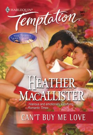 Can't Buy Me Love (Mills & Boon Temptation)