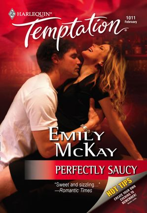 Perfectly Saucy (Mills & Boon Temptation) eBook First edition by Emily McKay