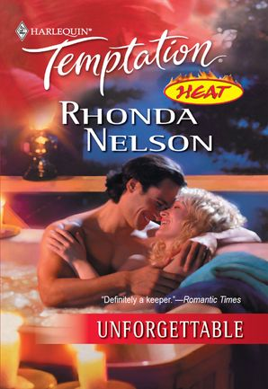 Unforgettable (Mills & Boon Temptation)