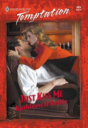 Just Kiss Me (Mills & Boon Temptation)