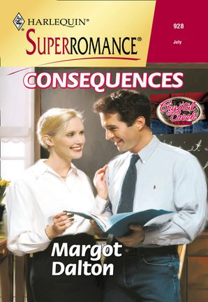 Consequences (Mills & Boon Vintage Superromance) eBook First edition by