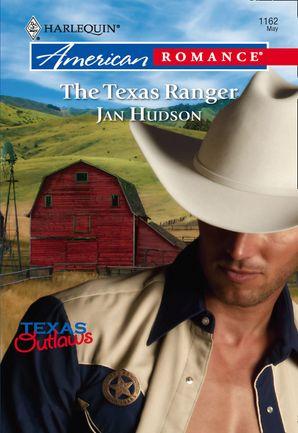 The Texas Ranger (Mills & Boon American Romance)