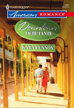 Downtown Debutante (Mills & Boon American Romance)