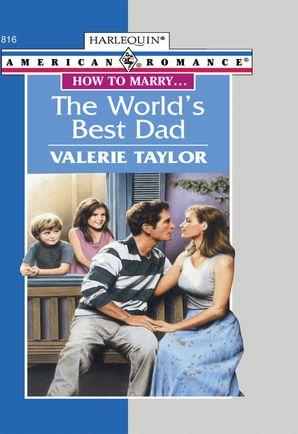The World's Best Dad (Mills & Boon American Romance)