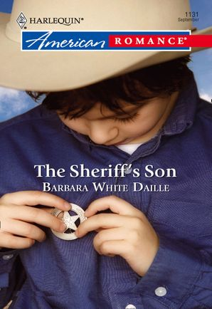 The Sheriff's Son (Mills & Boon American Romance) eBook First edition by Barbara White Daille