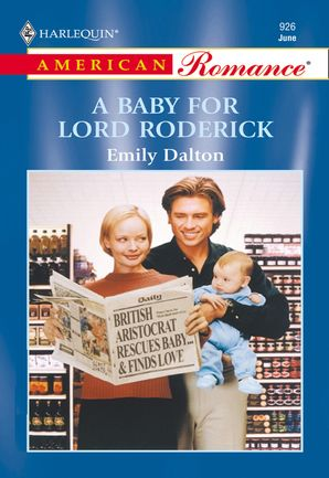 a-baby-for-lord-roderick-mills-and-boon-american-romance