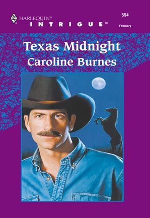 Texas Midnight (Mills & Boon Intrigue) eBook First edition by Caroline Burnes