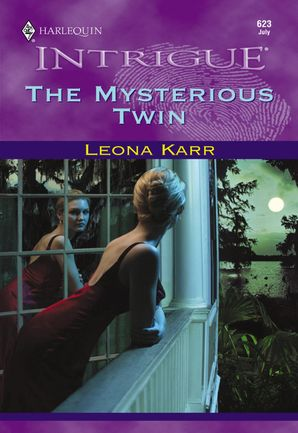 The Mysterious Twin (Mills & Boon Intrigue)