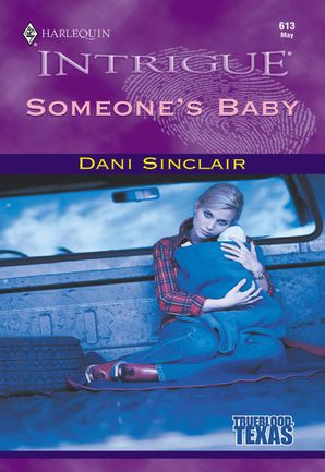 Someone's Baby (Mills & Boon Intrigue)