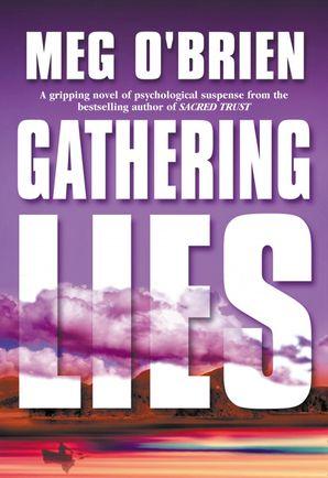 Gathering Lies eBook First edition by Meg O'Brien