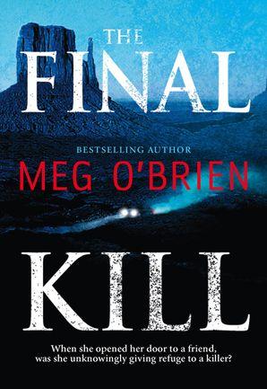 The Final Kill eBook First edition by Meg O'Brien