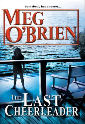 The Last Cheerleader eBook First edition by Meg O'Brien