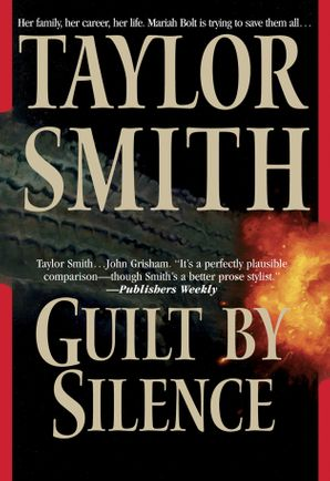 Guilt By Silence eBook ePub First edition by Taylor Smith