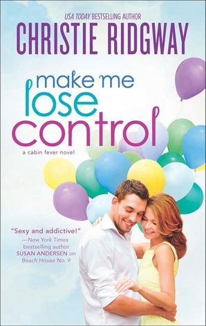 Make Me Lose Control eBook First edition by Christie Ridgway