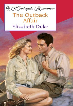 The Outback Affair (Mills & Boon Cherish)