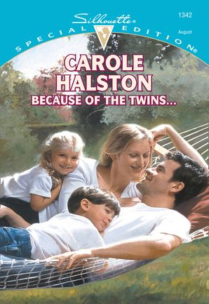 Because Of The Twins... (Mills & Boon Cherish)