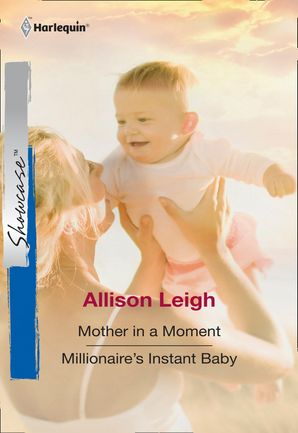 mother-in-a-moment-mother-in-a-moment-millionaires-instant-baby-mills-and-boon-cherish