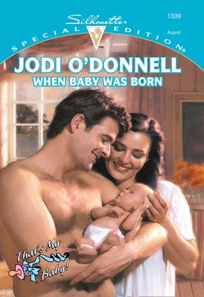 When Baby Was Born (Mills & Boon Cherish)