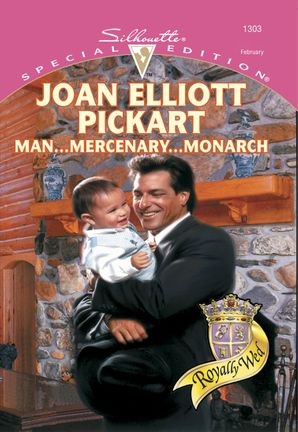 Man...Mercenary...Monarch (Mills & Boon Cherish)
