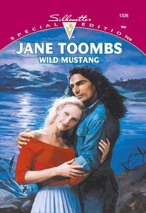 Wild Mustang (Mills & Boon Cherish)