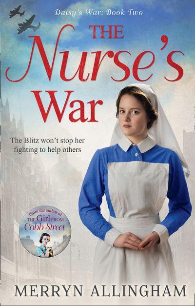 The Nurse's War - Merryn Allingham