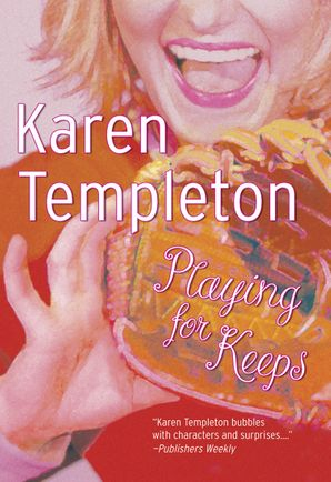 Playing For Keeps (Mills & Boon Silhouette) eBook First edition by Karen Templeton