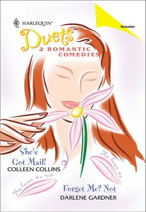 She's Got Mail!: She's Got Mail! / Forget Me? Not (Mills & Boon Silhouette)