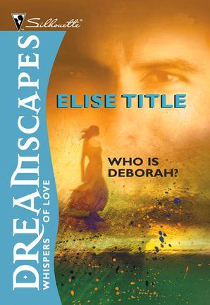Who Is Deborah? (Mills & Boon M&B)