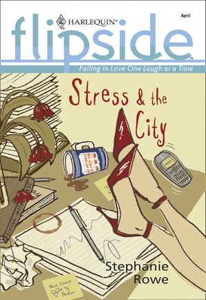 Stress and The City (Mills & Boon M&B)