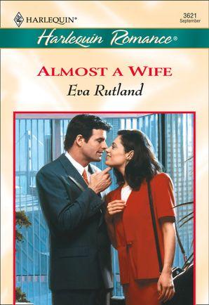 Almost A Wife (Mills & Boon Cherish)