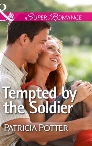 Tempted by the Soldier (Mills & Boon Superromance)