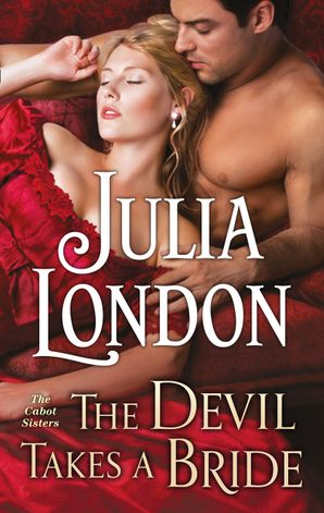 The Devil Takes a Bride eBook First edition by Julia London