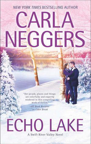 Echo Lake eBook First edition by Carla Neggers
