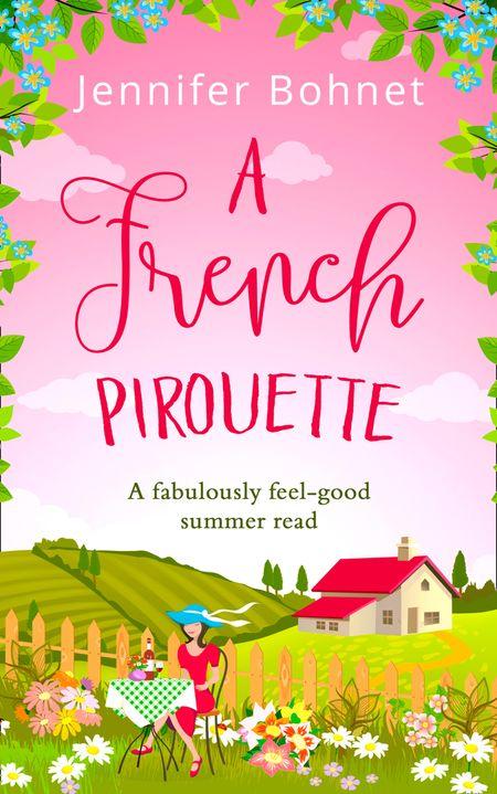 A French Pirouette - Jennifer Bohnet