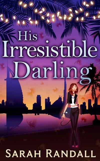His Irresistible Darling - Sarah Randall
