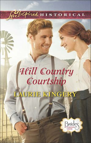 Hill Country Courtship (Mills & Boon Love Inspired Historical) (Brides of Simpson Creek, Book 8)