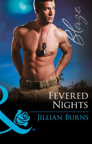 Fevered Nights (Mills & Boon Blaze) (Uniformly Hot!, Book 61)