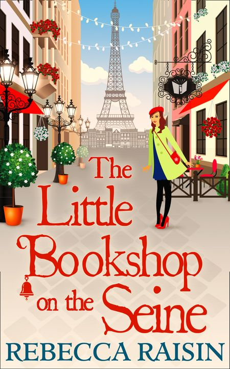The Little Bookshop On The Seine - Rebecca Raisin