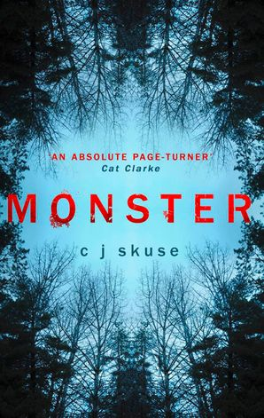 Monster: The perfect boarding school thriller to keep you up all night eBook First edition by C.J. Skuse