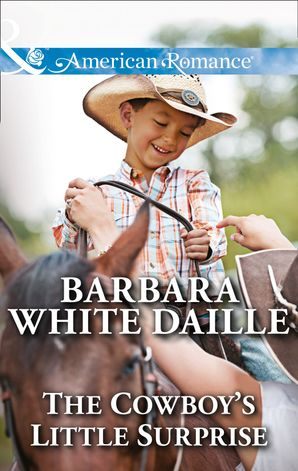 The Cowboy's Little Surprise (Mills & Boon American Romance) (The Hitching Post Hotel, Book 1) eBook First edition by Barbara White Daille