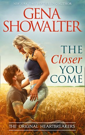 The Closer You Come eBook First edition by Gena Showalter