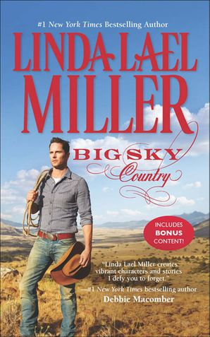 Big Sky Country (The Parable Series, Book 1) eBook First edition by Linda Lael Miller