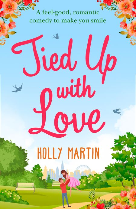 Tied Up With Love - Holly Martin