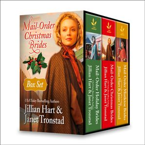 Mail-Order Christmas Brides Boxed Set: Her Christmas Family / Christmas Stars for Dry Creek / Home for Christmas / Snowflakes for Dry Creek / Christmas Hearts / Mistletoe Kiss in Dry Creek (Mills & Boon e-Book Collections)