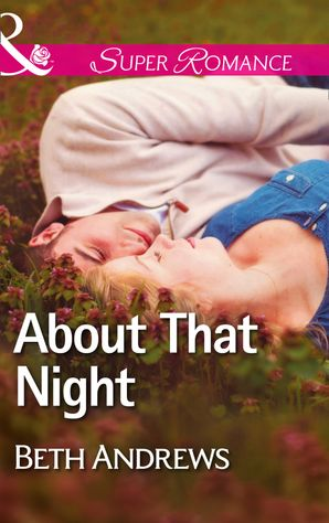 About That Night (Mills & Boon Superromance)