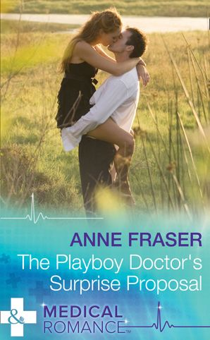 the-playboy-doctors-surprise-proposal-mills-and-boon-medical